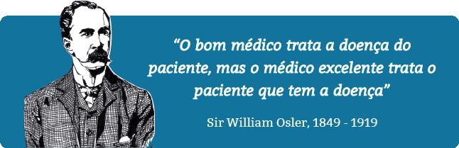 ouvir o paciente - William Osler - raciocínio clínico