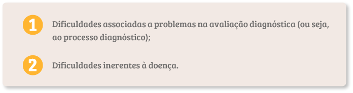 causas do diagnóstico difícil