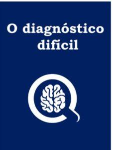 Ebook 2 Raciocínio Clínico - O Diagnóstico Difícil